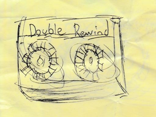 Double Rewind